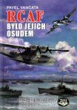 RCAF bylo jejich osudem - Pavel Vančata