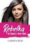 Rebelka @ Tajnosti v dívčí škole - Carmen Reid
