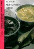 Receptury pro cukrářskou výrobu - Náplně…(2. vydání) - kolektiv autorů