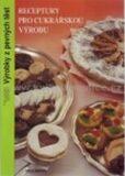 Receptury pro cukrářskou výrobu - Výrobky z pevných těst (2. vydání) - kolektiv autorů