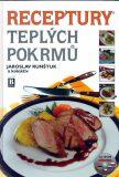 Receptury teplých pokrmů + CD - Jaroslav Runštuk