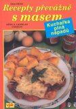 Recepty převážně s masem - Věra Cásková