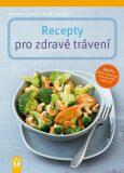 Recepty pro zdravé trávení - Christiane Schäfer, ...