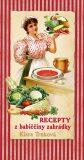 Recepty z babiččiny zahrádky - Klára Trnková