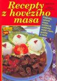 Recepty z hovězího masa - Pavla Michňová, ...