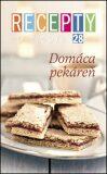 Recepty zo života 28 Domáca pekáreň - Ringier Axel Springer