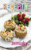 Recepty zo života 31 Chutné zemiaky - Ringier Axel Springer