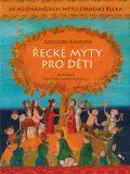 Řecké mýty pro děti - Grzegorz Kasdepke