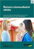 Řečové a komunikační obtíže - Housarová Blanka, ...