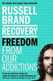 Recovery : Freedom From Our Addictions - Russell Brand