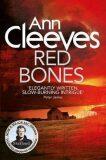 Red Bones - Ann Cleevesová