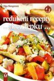 Redukční recepty bez lepku - Olga Mengerová