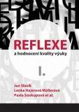Reflexe a hodnocení kvality výuky I. - Jan Slavík, ...