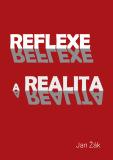Reflexe a realita - Jan Žák
