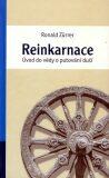Reinkarnace. Úvod do vědy o putování duší - Zürrer Ronald