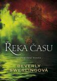 Řeka času - Beverly Swerlingová
