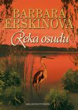 Řeka osudu - Barbara Erskinová
