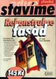 Rekonstrukce fasád - Pavel Hlaváček, Jiří Lank