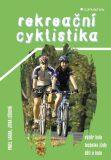Rekreační cyklistika - Pavel Landa, Jitka Lišková