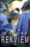 Rekviem - Ken McClure