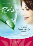 Relax – Dech, brána života - Michaela Sklářová