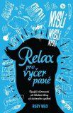 Relax pro vyčerpané - Ruby Wax