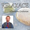 Relaxace s Davidem Gruberem - David Gruber