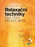 Relaxační techniky pro tělo, dech a mysl - Vojtěch Černý, ...