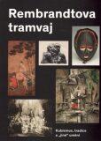 Rembrandtova tramvaj - Tomáš Winter