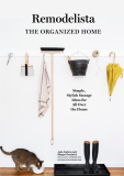 Remodelista: The Organized Home - Carlson