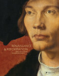 Renaissance and Reformation: German Art in the Age of Durer and Cranach - Stephan Kemperdick, ...