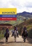 Reportáže z rozervaného ráje - Matěj Mateo Ptaszek