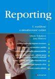 Reporting, 3.vydání - Libuše Šoljaková