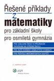 Řešené příklady z matematiky pro základní školy, pro osmiletá gymnázia - Ján Kováčik, ...