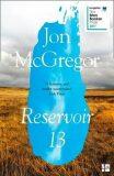 Reservoir 13 - McGregor Jon