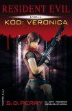 Resident Evil - Kód: Veronica - S.D. Perry