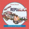 Retro republika - Renáta Šťastná