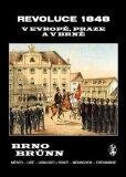 Revoluce 1848 v Evropě, Praze a v Brně - Vladimír Filip