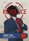 Revoluce - Jakub Trpiš