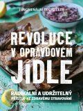 Revoluce v opravdovém jídle - Tim Noakes,  Sally-Ann Creed, ...
