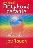 Revoluční dotyková terapie - Pete A. Sanders Jr.