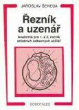 Řezník, uzenář - anatomie 1. a 2.r. SOU - Šereda Jaroslav