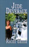 Říční dáma - Jude Deveraux