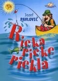 Rieka rieke riekla - Jozef Pavlovič
