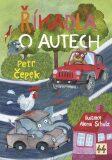 Říkadla o autech - Petr Čepek