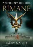 Římané - Anthony Riches