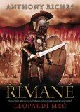 Římané: Leopardí meč - Anthony Riches