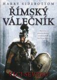 Římský válečník - Harry Sidebottom
