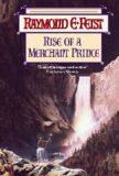 Rise of a Merchant Prince - Elias Raymond Feist
