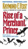 Rise of a Merchant Prince (Book Two) - Raymond E. Feist
